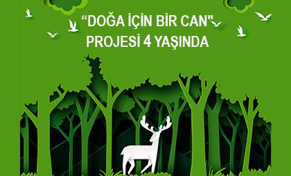 """""""DOĞA İÇİN BİR CAN"""" PROJESİ 4 YAŞINDA"""