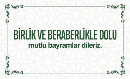 MUTLU BAYRAMLAR DİLERİZ!