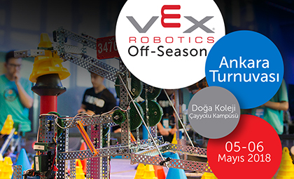 VEX ROBOTICS OFF-SEASONS TURNUVASI 5-6 MAYIS