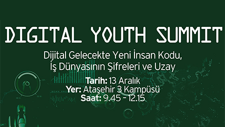 t-MBA DIGITAL YOUTH SUMMIT 2018 ATAŞEHİR-3 KAMPÜSÜNE BAŞLIYOR