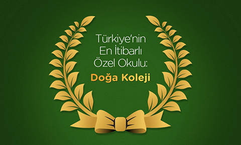 """EN İTİBARLI OKUL MARKASI YİNE """"DOĞA KOLEJİ"""""""