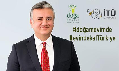"""""""DOĞA'M EVİMDE"""" İLE EĞİTİME DEVAM ÇAĞRISI"""